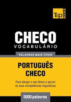 Vocabulário Português-Checo - 5000 palavras mais úteis