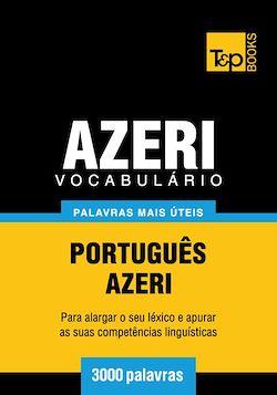 Vocabulário Português-Azeri - 3000 palavras mais úteis