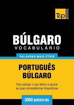 Vocabulário Português-Búlgaro - 3000 palavras mais úteis