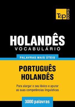 Vocabulário Português-Holandês - 3000 palavras mais úteis