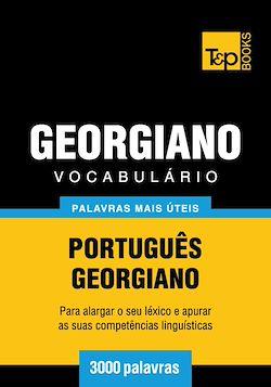 Vocabulário Português-Georgiano - 3000 palavras mais úteis