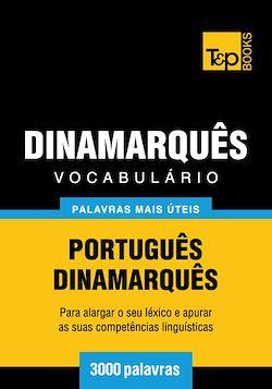 Vocabulário Português-Dinamarquês - 3000 palavras mais úteis