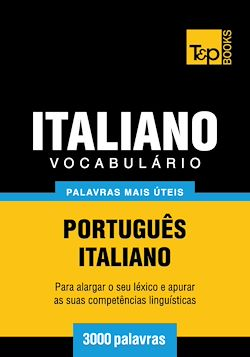 Vocabulário Português-Italiano - 3000 palavras mais úteis