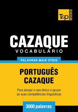 Vocabulário Português-Cazaque - 3000 palavras mais úteis