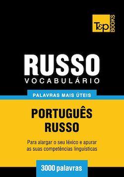 Vocabulário Português-Russo - 3000 palavras mais úteis