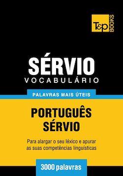 Vocabulário Português-Sérvio - 3000 palavras mais úteis