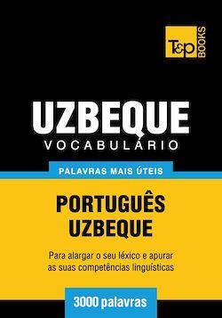 Vocabulário Português-Uzbeque - 3000 palavras mais úteis
