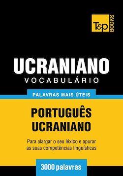 Vocabulário Português-Ucraniano - 3000 palavras mais úteis