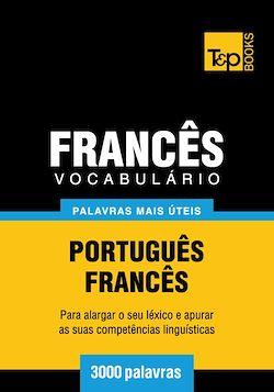 Vocabulário Português-Francês - 3000 palavras mais úteis