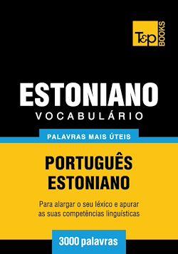Vocabulário Português-Estoniano - 3000 palavras mais úteis