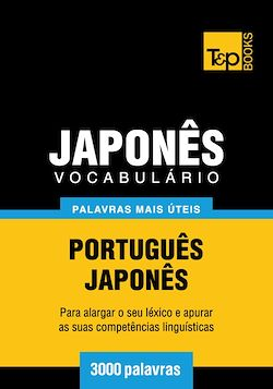 Vocabulário Português-Japonês - 3000 palavras mais úteis