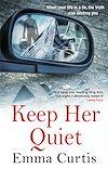Télécharger le livre :  Keep Her Quiet