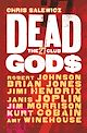Download this eBook Dead Gods: The 27 Club