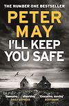 Télécharger le livre :  I'll Keep You Safe