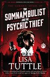 Télécharger le livre :  The Somnambulist and the Psychic Thief