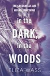 Download this eBook In the Dark, In the Woods