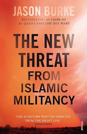 Téléchargez le livre :  The New Threat From Islamic Militancy