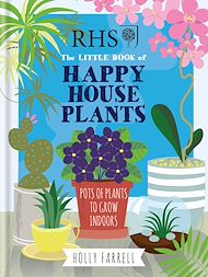 Download the eBook: RHS Little Book of Happy Houseplants