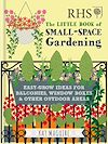 Download this eBook RHS Little Book of Small-Space Gardening