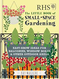Download the eBook: RHS Little Book of Small-Space Gardening