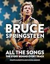 Télécharger le livre :  Bruce Springsteen: All the Songs