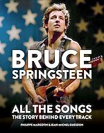 Téléchargez le livre :  Bruce Springsteen: All the Songs