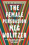 Download this eBook The Female Persuasion