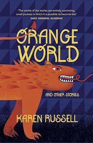 Téléchargez le livre :  Orange World