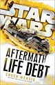 Download this eBook Star Wars: Aftermath: Life Debt