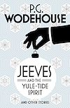 Télécharger le livre :  Jeeves and the Yule-Tide Spirit and Other Stories