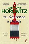 Télécharger le livre :  The Sentence is Death