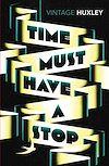 Télécharger le livre :  Time Must Have a Stop
