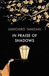 Téléchargez le livre :  In Praise of Shadows