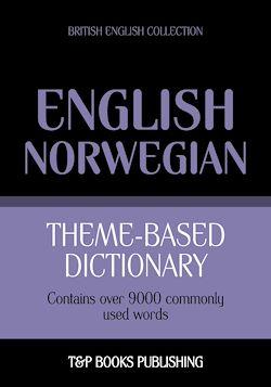 Theme-based dictionary British English-Norwegian - 9000 words