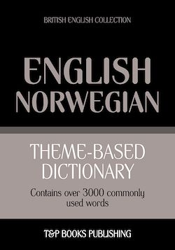 Theme-based dictionary British English-Norwegian - 3000 words