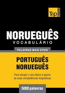 Vocabulário Português-Norueguês - 5000 palavras mais úteis