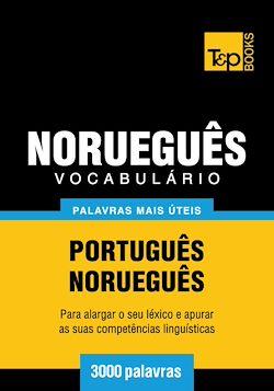 Vocabulário Português-Norueguês - 3000 palavras mais úteis