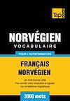 Télécharger le livre :  Vocabulaire Français - Norvégien pour l'autoformation - 3000 mots