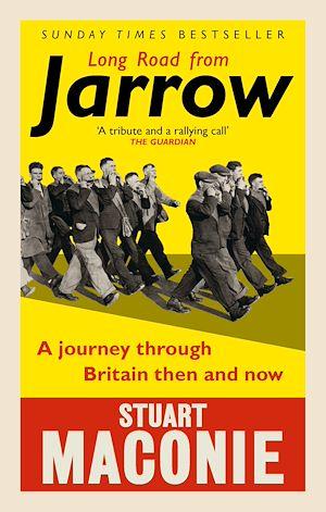 Téléchargez le livre :  Long Road from Jarrow