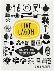 Download the eBook: Live Lagom: Balanced Living, The Swedish Way