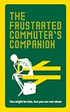 Download this eBook The Frustrated Commuter's Companion