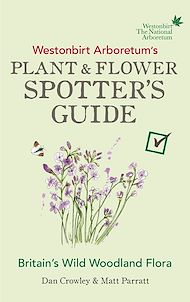 Download the eBook: Westonbirt Arboretum's Plant and Flower Spotter's Guide