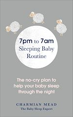 Download this eBook 7pm to 7am Sleeping Baby Routine