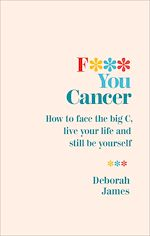 Download this eBook F*** You Cancer