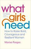 Télécharger le livre :  What Girls Need