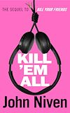 Download this eBook Kill 'Em All