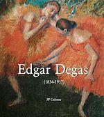 Download this eBook Edgar Degas (1834-1917)