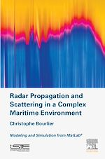 Download this eBook Radar Propagation and Scattering in a Complex Maritime Environment