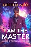 Télécharger le livre :  Doctor Who: I Am The Master