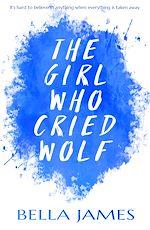 Téléchargez le livre :  The Girl Who Cried Wolf